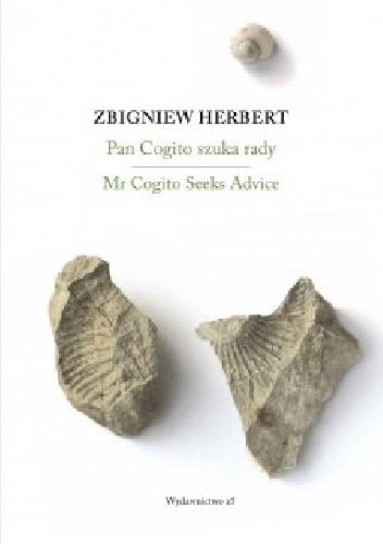 Okładka książki Pan Cogito szuka rady/ Mr Cogito Seeks Advice