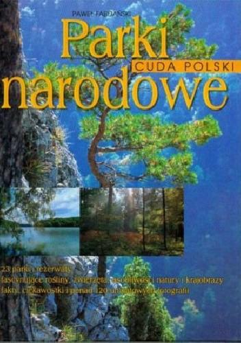 Okładka książki Cuda Polski. Parki narodowe