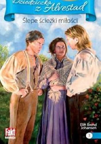 Okładka książki Ślepe ścieżki miłosci
