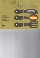 Tortilla u Sancho Pansy.Kuchnia hiszpańska