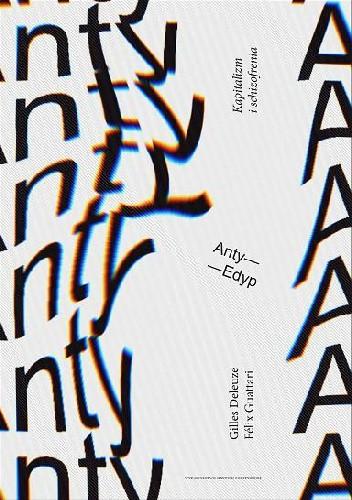 Okładka książki Anty-Edyp. Kapitalizm i schizofrenia