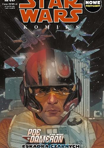 Okładka książki Star Wars Komiks 1/2017 - Poe Dameron Eskadra Czarnych