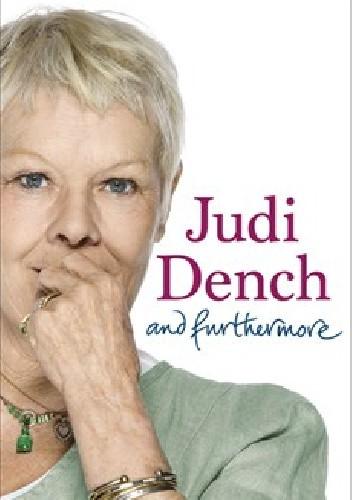Okładka książki Judi Dench and furthermore