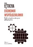 Ekonomia współdziałania. Katolicka nauka społeczna wobec wyzwań globalnego kapitalizmu