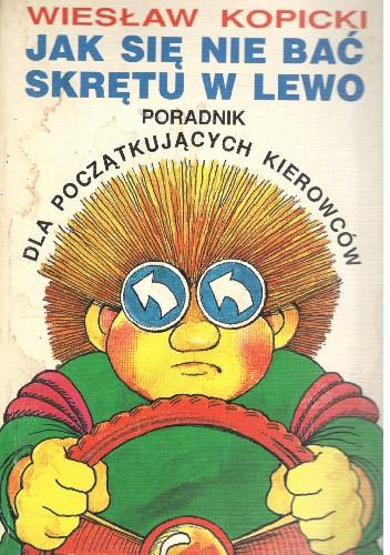 Okładka książki Jak się nie bać skrętu w lewo
