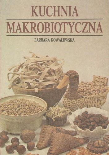 Okładka książki Kuchnia makrobiotyczna