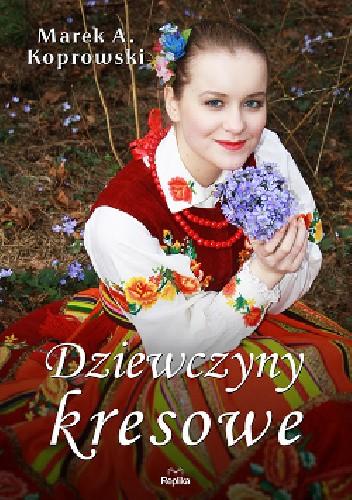 Okładka książki Dziewczyny kresowe