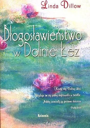 Okładka książki Błogosławieństwo w Dolinie łez