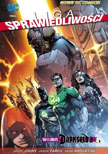 Okładka książki Liga Sprawiedliwości: Wojna Darkseida - Część 1