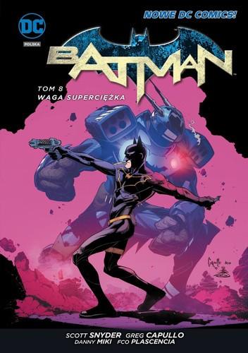 Okładka książki Batman: Waga superciężka