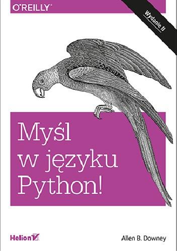Okładka książki Myśl w języku Python! Nauka programowania