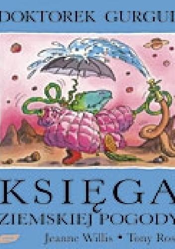 Okładka książki Doktorek Gurgul. Księga ziemskiej pogody