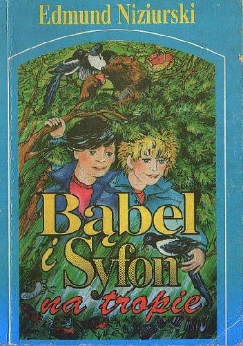 Okładka książki Bąbel i Syfon na tropie