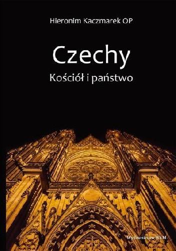 Okładka książki Czechy. Kościół i Państwo