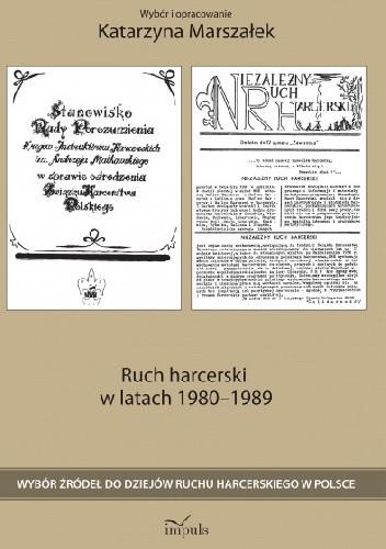 Okładka książki Ruch harcerski w latach 1980-1989