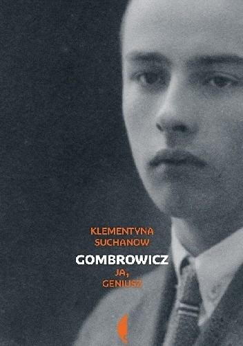 Okładka książki Gombrowicz. Ja geniusz. Tom I