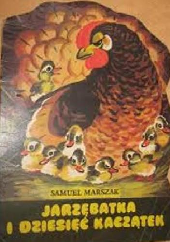 Okładka książki Jarzębatka i dziesięć kaczątek