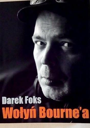 Okładka książki Wołyń Bourne'a