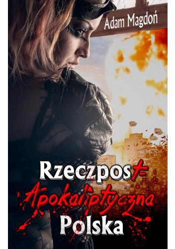 Okładka książki RzeczpostApokaliptyczna Polska