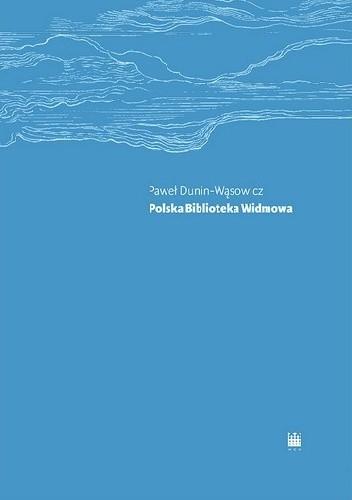 Okładka książki Polska Biblioteka Widmowa. Leksykon książek zmyślonych