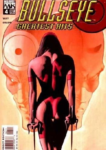 Okładka książki Bullseye: Greatest Hits #4 - Make Your Mark