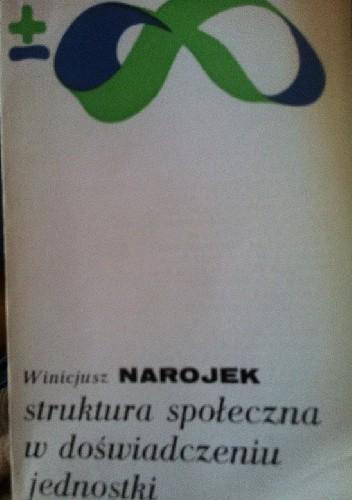 Okładka książki Struktura społeczna w doświadczeniu jednostki
