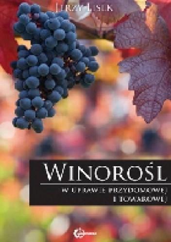 Okładka książki Winorośl w uprawie przydomowej i towarowej