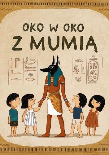 Okładka książki Oko w oko z mumią