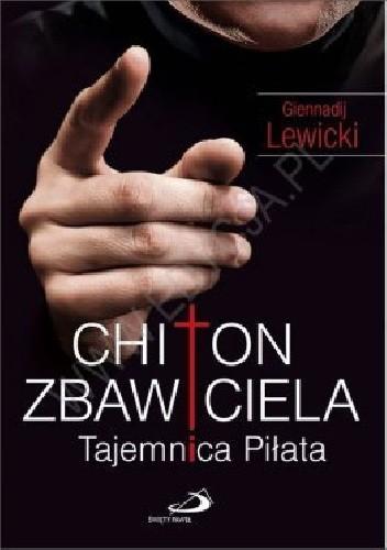 Okładka książki Chiton Zbawiciela. Tajemnica Piłata