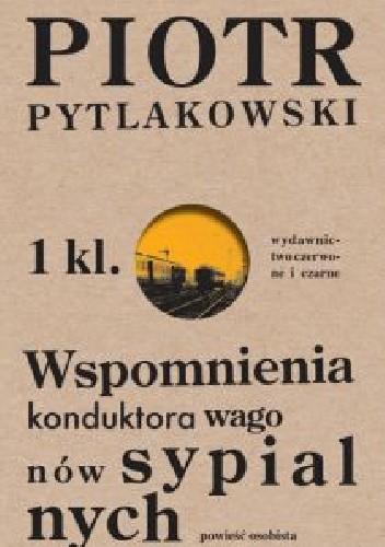 Okładka książki Wspomnienia konduktora wagonów sypialnych