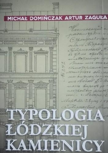 Okładka książki Typologia łódzkiej kamienicy