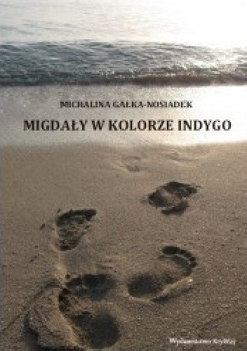 Okładka książki Migdały w kolorze indygo