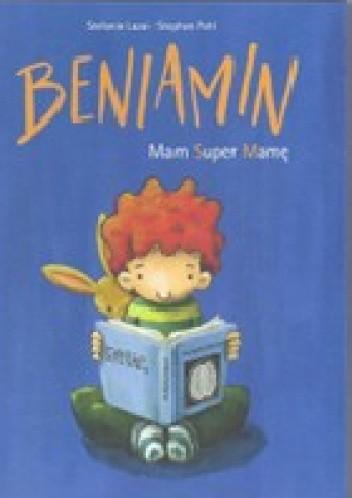 Okładka książki Beniamin: Mam super mamę