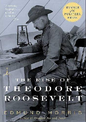 Okładka książki The Rise of Theodore Roosevelt