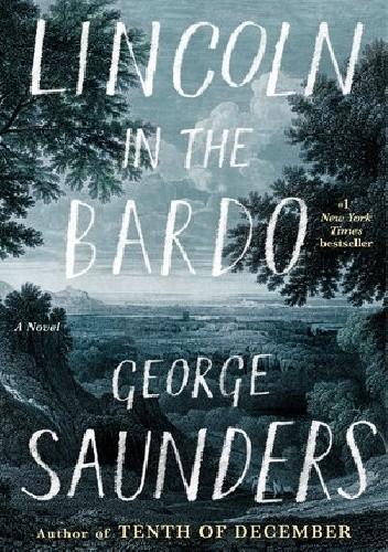 Okładka książki Lincoln in the Bardo