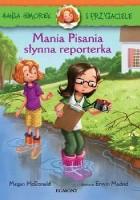 Mania Pisania, słynna reporterka