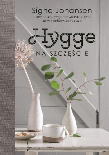 Okładka książki Hygge. Na szczęście