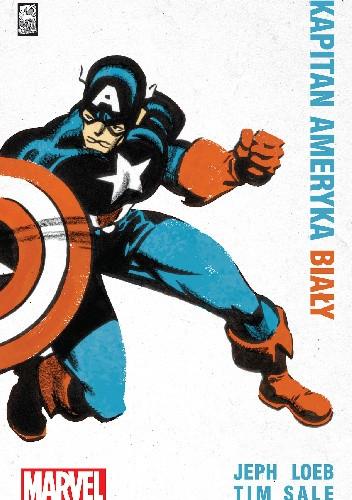 Okładka książki Kapitan Ameryka: Biały