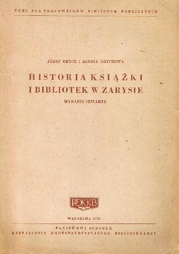 Okładka książki Historia książki i bibliotek w zarysie