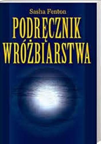 Okładka książki Podręcznik Wróżbiarstwa