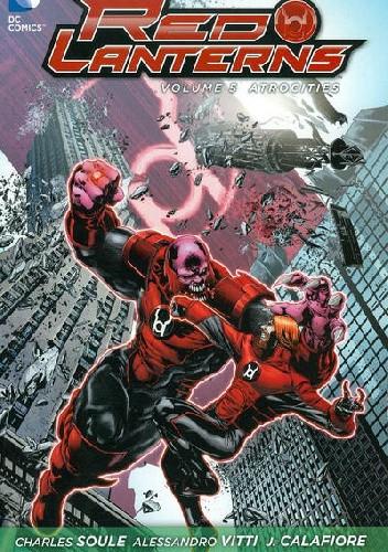 Okładka książki Red Lanterns Vol 5: Atrocities