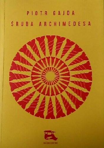 Okładka książki Śruba Archimedesa