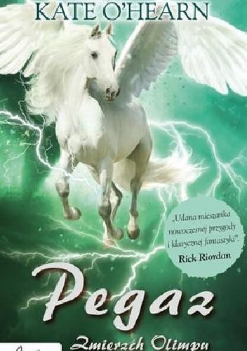 Okładka książki Pegaz. Zmierzch Olimpu