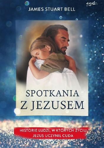 Okładka książki Spotkania z Jezusem