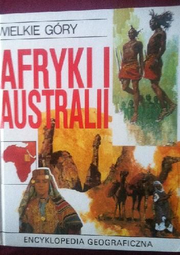 Okładka książki Wielkie góry Afryki i Australii