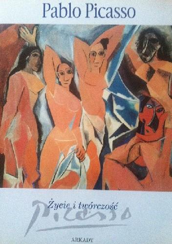 Okładka książki Picasso: Życie i twórczość