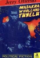 Masakra w Holland Tunelu