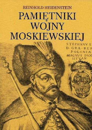 Okładka książki Pamiętniki z wojny moskiewskiej