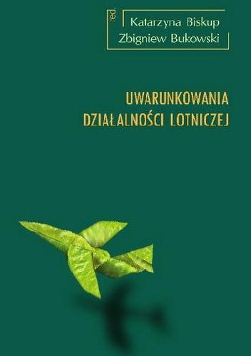 Okładka książki Uwarunkowania działalności lotniczej