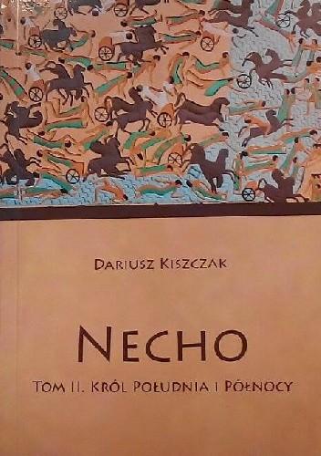Okładka książki Necho, t.2, Król Południa i Północy